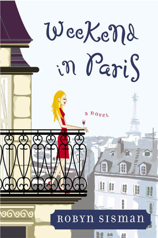 Weekend in Paris by Robin Sisman